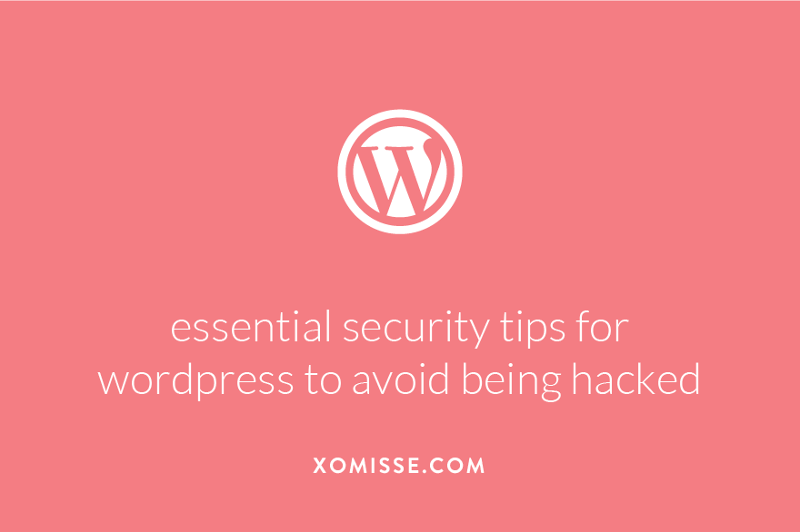 essential security tips for wordpress to avoid being hacked
