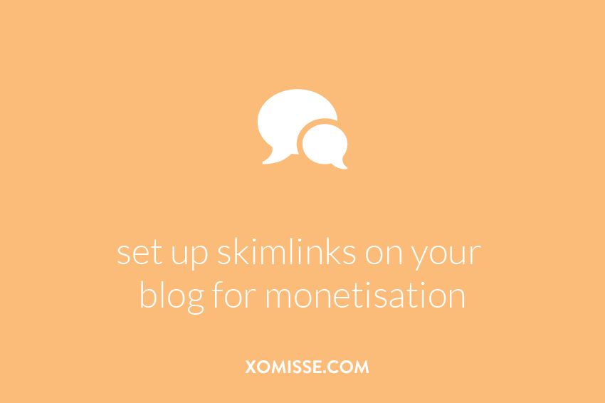 How to set up skimlinks on your blog for monetisation