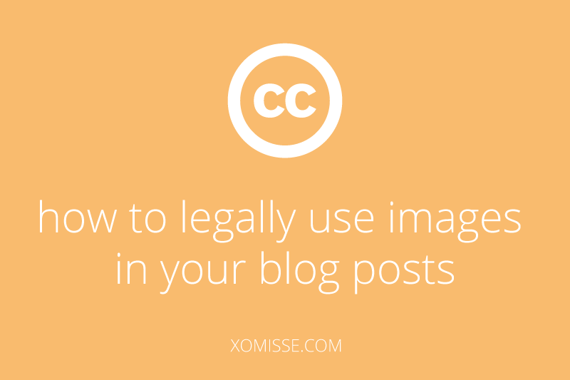 How to legally find images to use in your blog posts