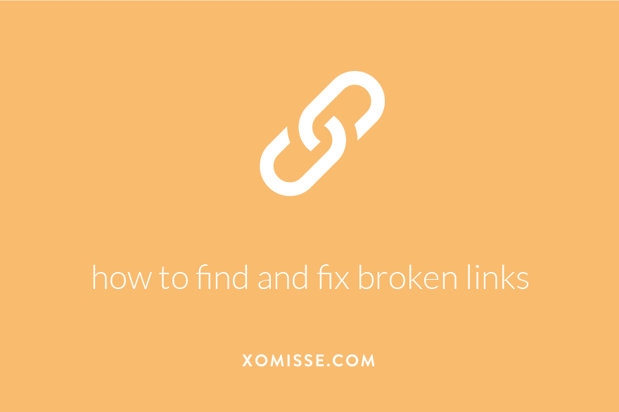 how to find and fix broken links