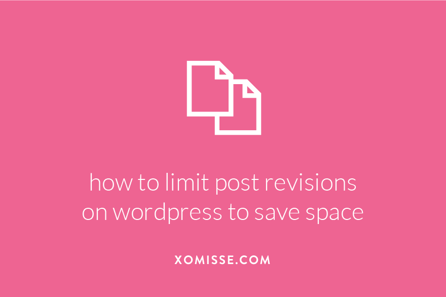 How to limit or disable post revisions on WordPress to save database space
