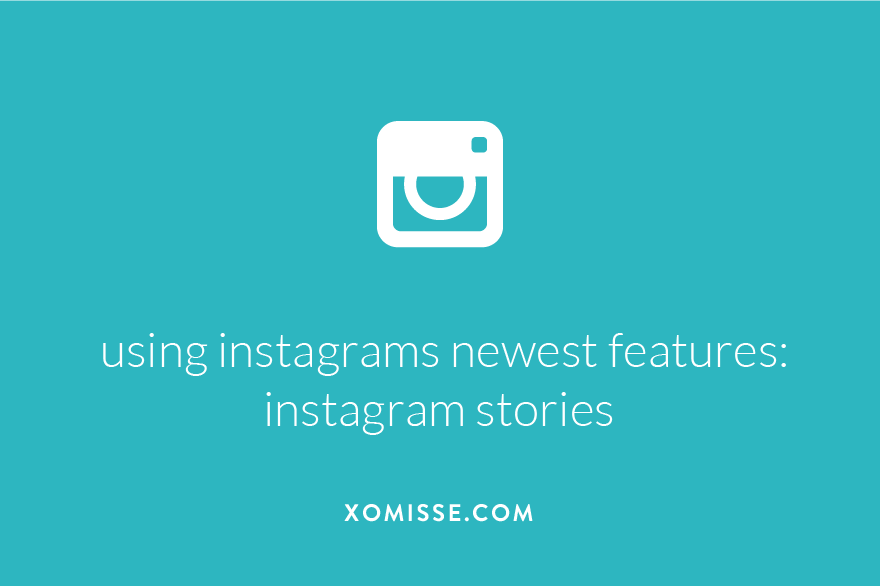 Instagram Stories - how to use the new features including some tips on customising your story.