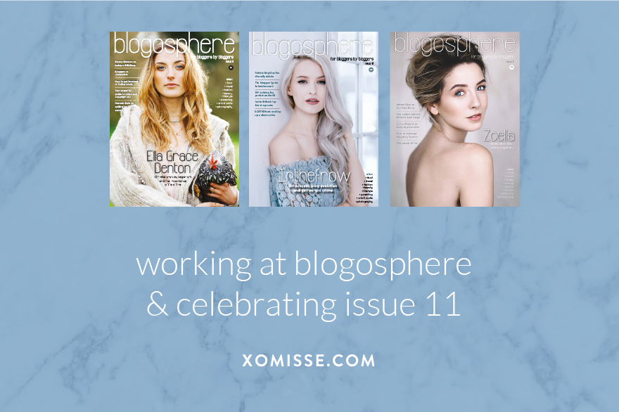 Blogosphere Issue 11 with Zoe Sugg from Zoella. A magazine for bloggers, YouTubers and social media influencers.