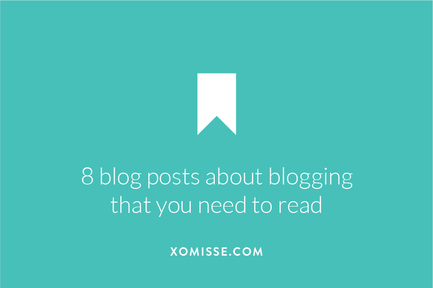 8 blog posts about blogging that you need to read