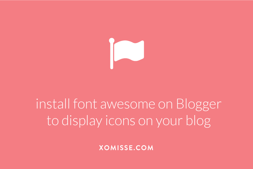 How to install font awesome on Blogger to display icons on your blog