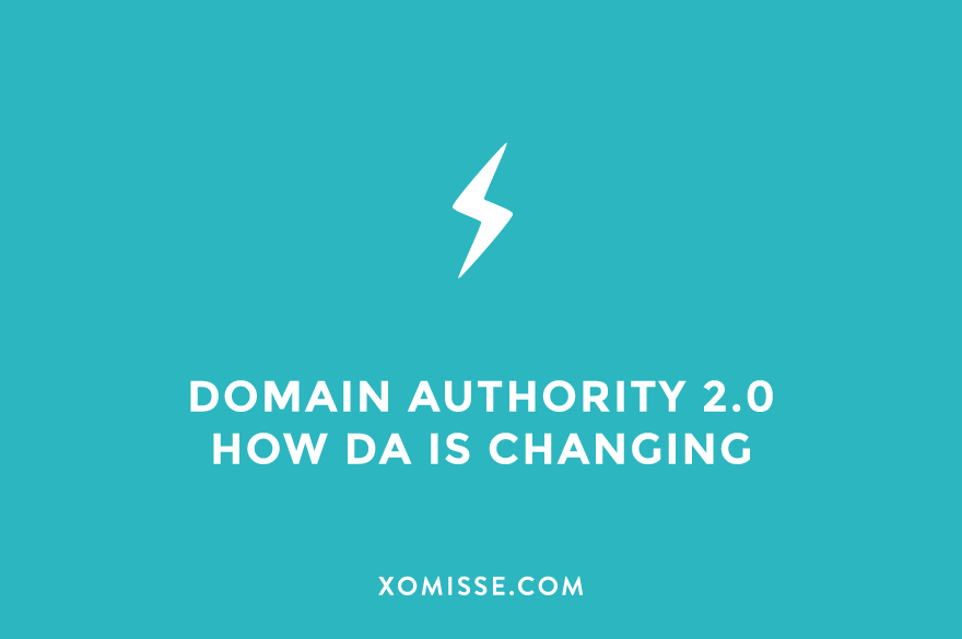 MOZ is updating Domain Authority (DA), here's what is changing for bloggers