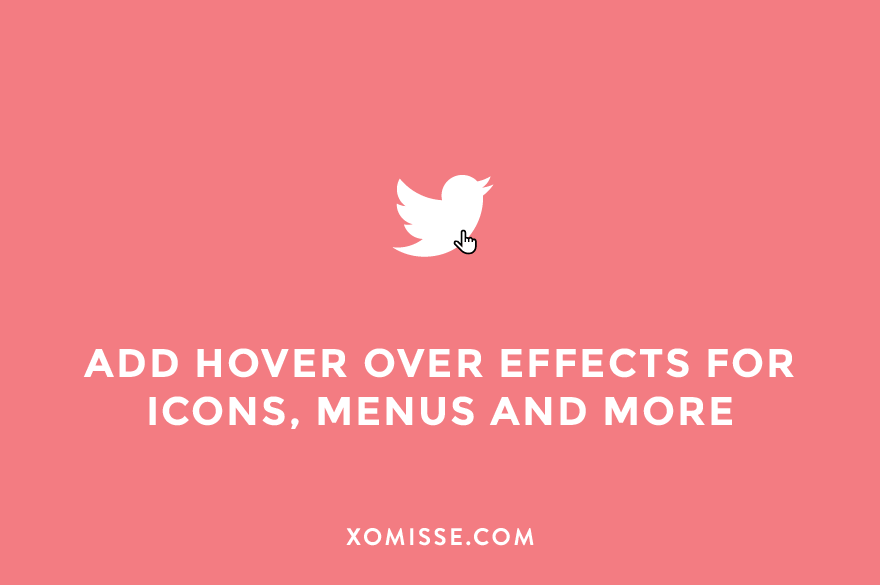 How to add a hover effect to images, icons, menus and more