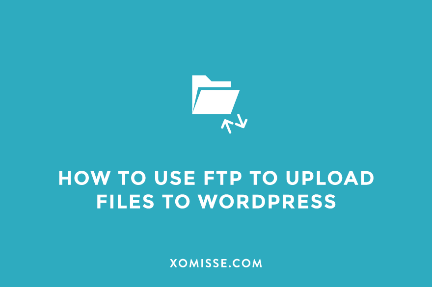 How to access your WordPress files via FTP using FileZilla
