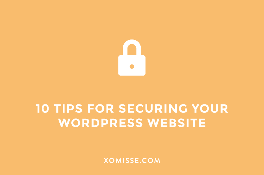 10 tips for securing your WordPress website or blog and preventing a hack