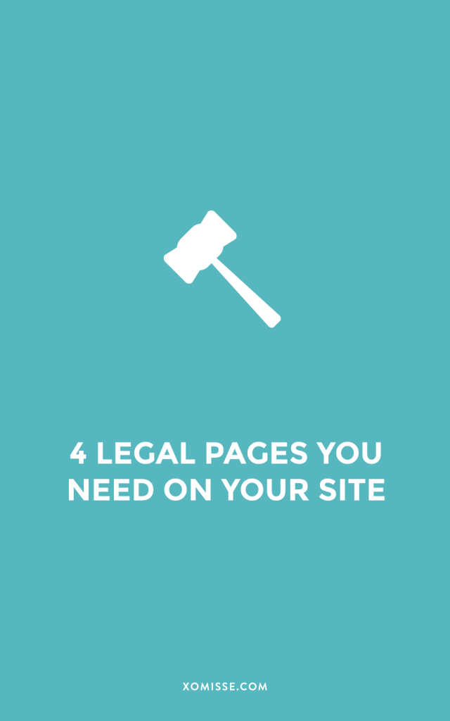 Four legal pages you are required to have on your blog or website
