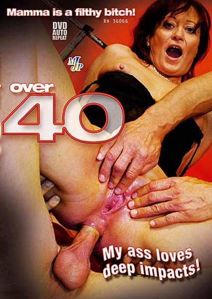 Over 40: Mama is a Filthy Bitch