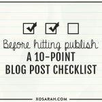 Before hitting publish, check this 10-point blog post checlklist