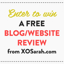 Enter to win a free blog or website review from XOSarah.com