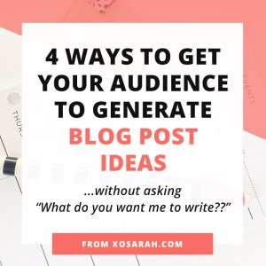 Don't make this big blogging mistake: asking your audience to come up with blog topics for you. Instead of relying on your audience to fill in the blanks, here are 4 tactics to get the ideas for blog posts without asking...What do you want me to write about??