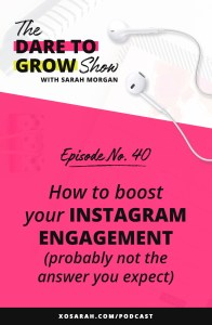 Wondering how to get more follows, more clicks, more saves and shares on Instagram. Check out this episode of The Dare to Grow Show and learn how to boost your engagement on Instagram.