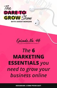 Instagram and Facebook and Pinterest oh my! in today's episode of The Dare to Grow Show I'm giving you a list of the marketing essentials you need to grow your audience, creating content, promote your products or services, and grow your business online.