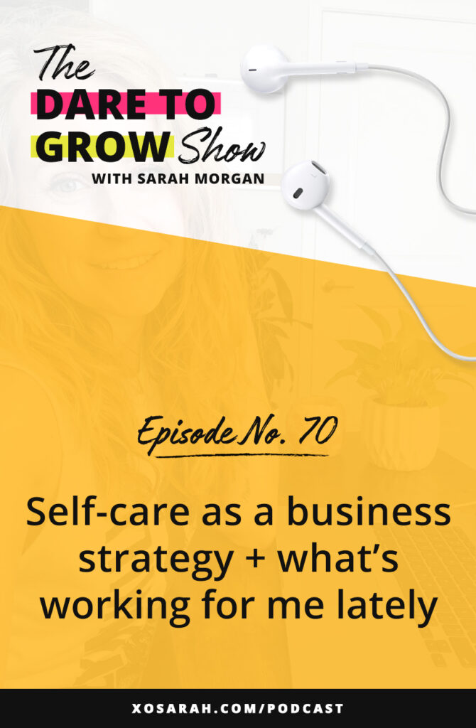 Hey, Solopreneur! Are you feeling stuck, stalled, or worn out by your business? Self-care as a business strategy + what's working for me lately.