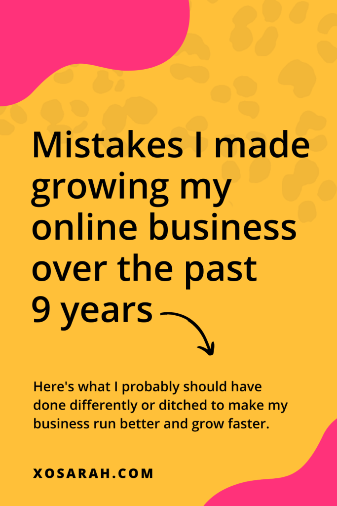 Today on the podcast I'm sharing some of the mistakes I've made in the last 9 years growing my online business, because I want your business growth to be smoother and faster than mine. The Dare to Grow Show with Sarah Morgan, xosarah.com