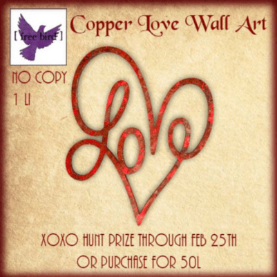 Free Bird- Copper Love Wall http://maps.secondlife.com/secondlife/Sky%20High/148/129/23
