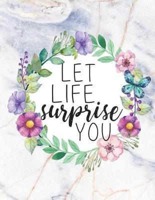 let-life-surprise-you