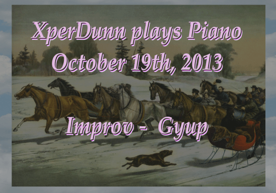 Improv -  G'yup  (2013Oct19)
