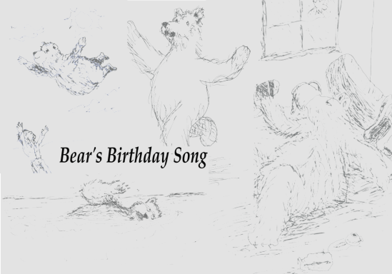 Bear's Birthday Song  (2013Apr10)