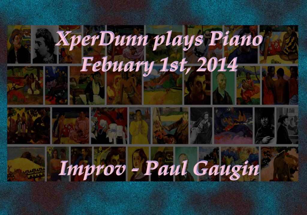 20140201XD-Improv-PaulGaugin(TitlesCARD)