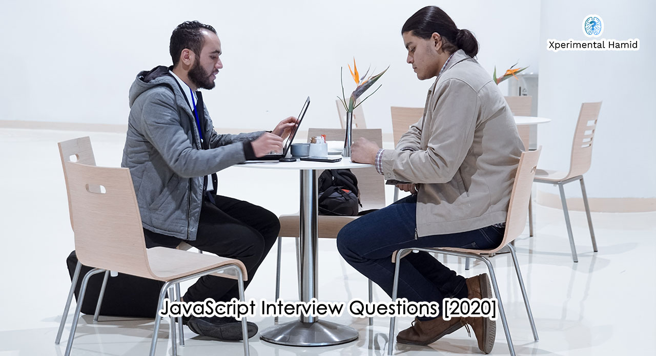 JavaScript Interview Questions [2020]
