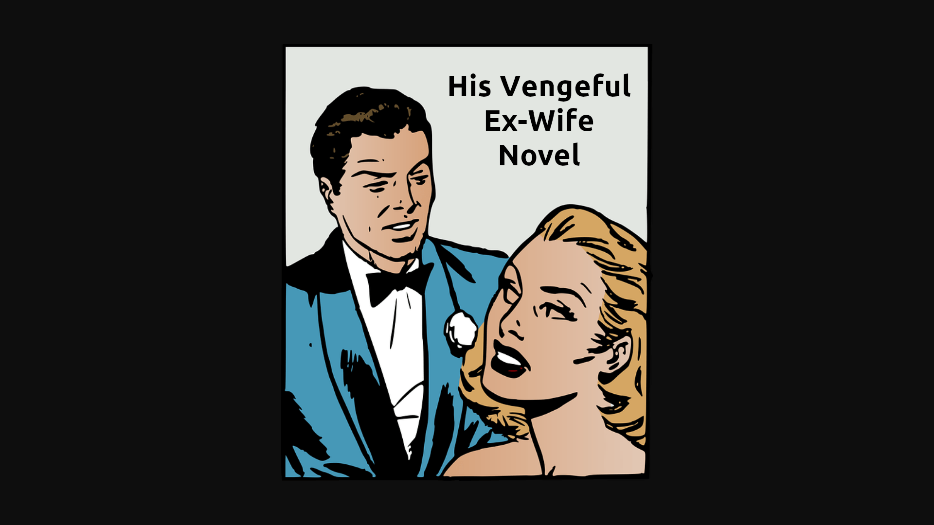 His Vengeful Ex-Wife Novel