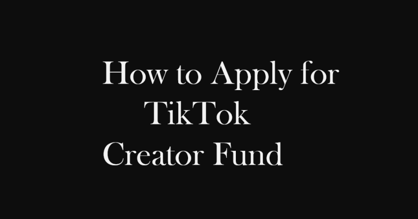 How to Apply for TikTok Creator Fund? Eligibility, Application, and Sign-up Details