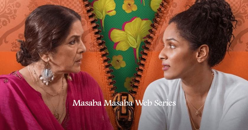 Masaba Masaba Web Series: Review, Trailer, Rating and More