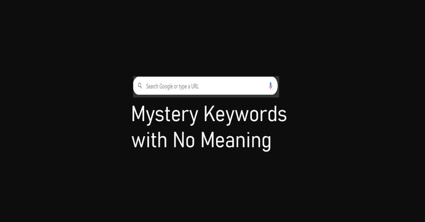 Mystery Keywords with No Meaning: Google Dazed