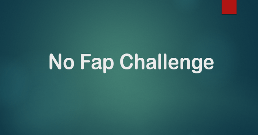 No Fap Challenge: A New Challenge