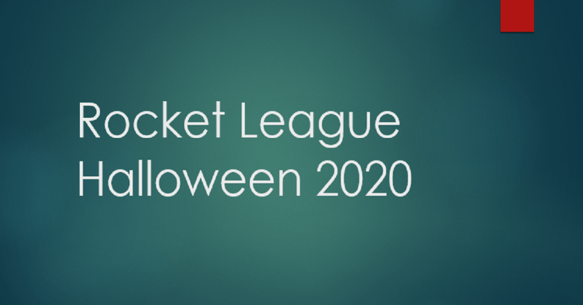Rocket League Halloween 2020 Event Has Started: What You Should Know?