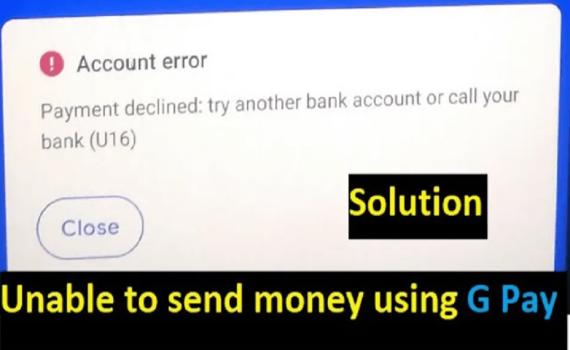 Image of U16 Error in Google Pay solution