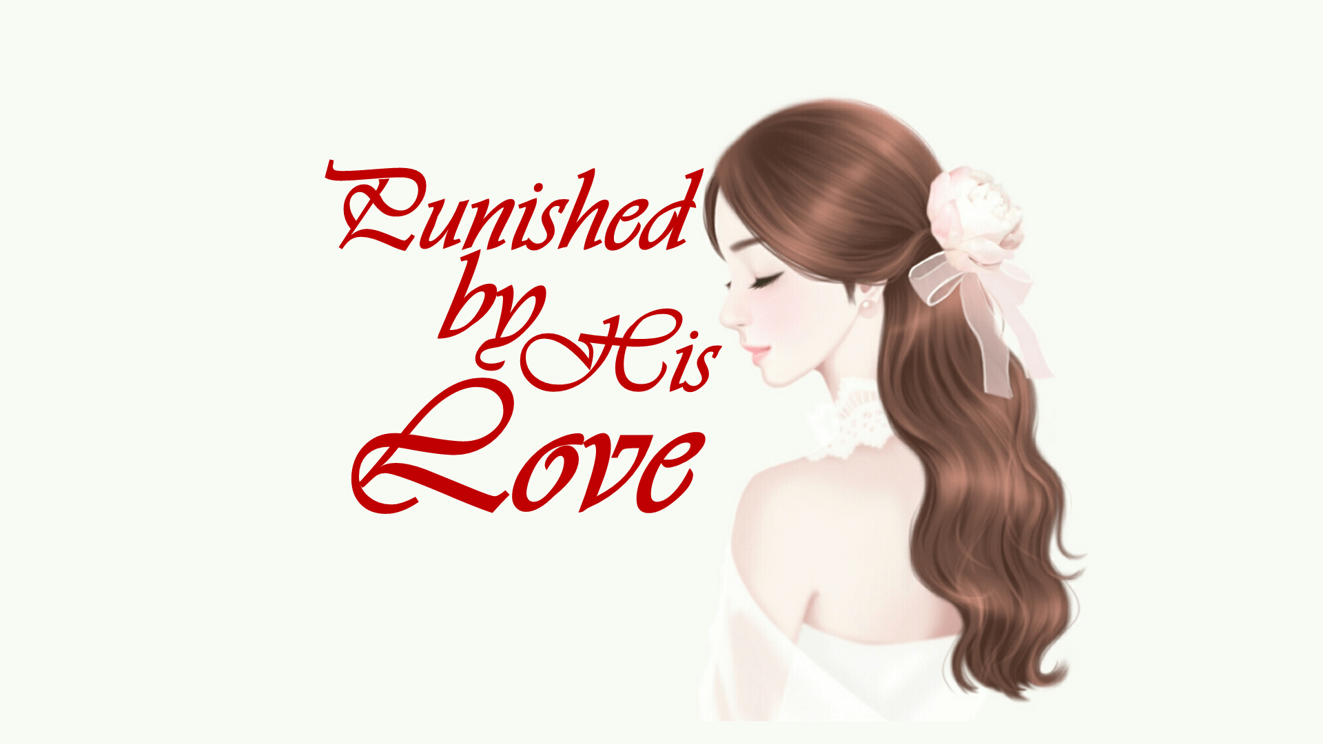 Punished by His Love Complete Chapters Link