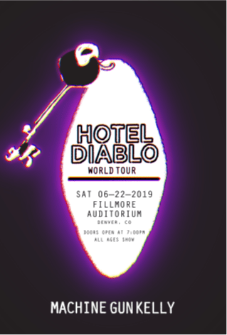 MACHINE GUN KELLY HOTEL DIABLO WORLD TOUR