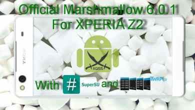 Photo of الروم العربي الرسمي مارشميلو 6.0.1 لجهاز XPERIA Z2 طرازي D6503 و D6502 [مع الروت والريكفري]