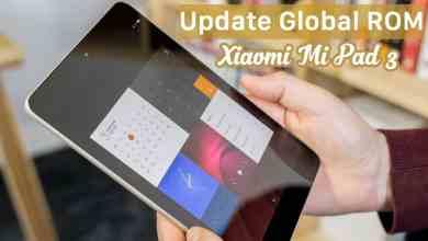 Photo of طريقة تركيب الروم العالمي لجهاز [شاومي مي باد Xiaomi Mi Pad 3]