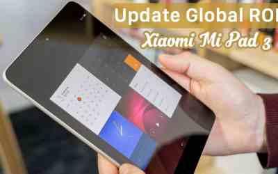 طريقة تركيب الروم العالمي لجهاز [شاومي مي باد Xiaomi Mi Pad 3]