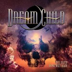 Dream Child – Until Death Do We Meet Again (Review)