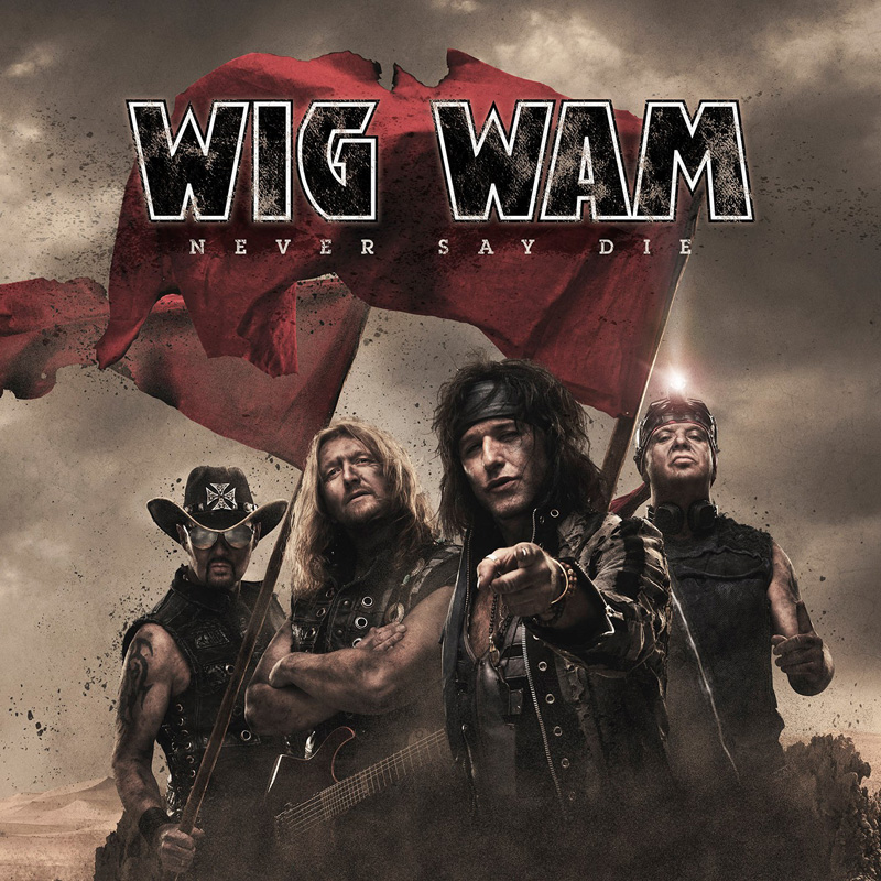 Wig Wam - Never Say Die (Review)