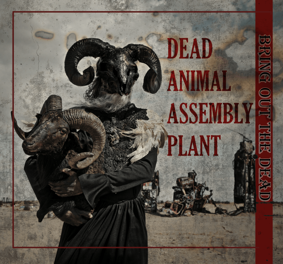 Dead Animal Assembly Plant - Bring Out The Dead (Review)