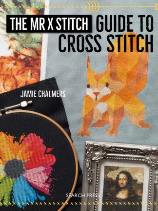 The Mr X Stitch Guide to Cross Stitch Cover