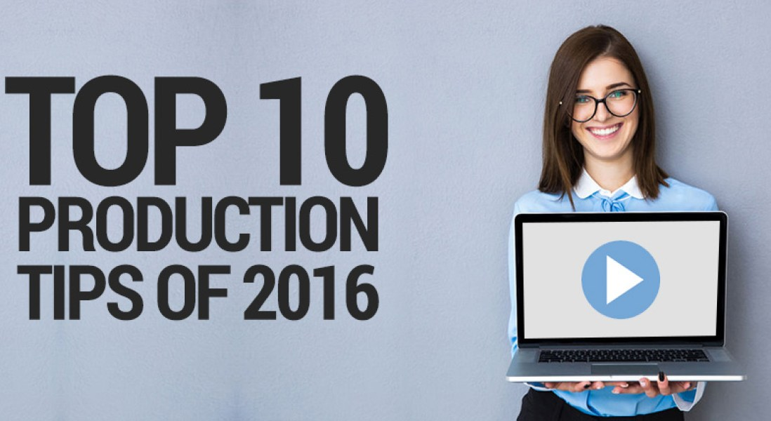 Top Ten Webinar Production Tips of 2016