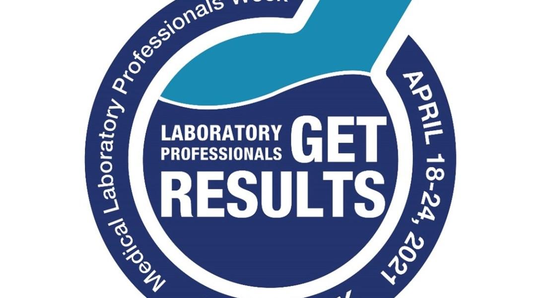 Celebrating Medical Laboratory Professionals Week 2021