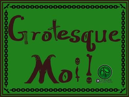 Grotesque_Moi! Green