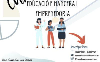La Casa de les Dones de Xàtiva albergarà un curs d'educació financera i emprenedoria