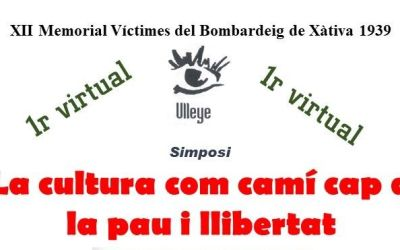Ulleye organitza el XII Memorial Víctimes del Bombardeig de Xàtiva de 1939 en línia