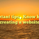 Important tips , Know before creating a website